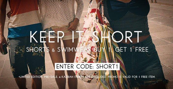 Shorts & Swimwear Buy 1, Get 1 Free