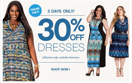 30% Off Dresses - Full price only.