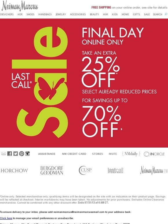 Neiman Marcus: FINAL DAY! Extra 25% off Last Call Sale ...