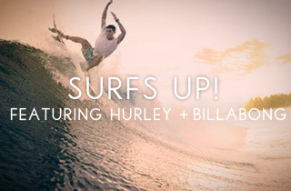 Surf's Up Ft. Hurley and Billabong