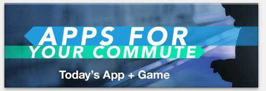 Apps for Your Commute