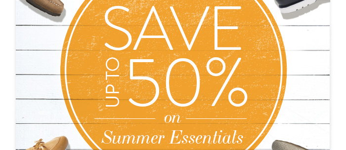 Save up to 50% on Summer Essentials at our End of Season Sale!  Online & In-Store