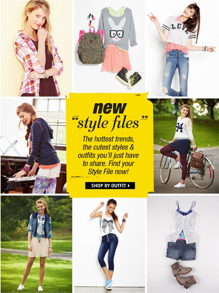 The hottest trends, cutest  styles & outfits you'll have to share. Find your Style File  now!