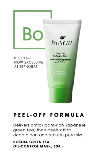 PEEL-OFF FORMULA. Delivers antioxidant-rich Japanese green tea, then peels off to deep clean and reduce pore size. Boscia - now exclusive at Sephora! new exclusive. Boscia Green Tea Mask, $34