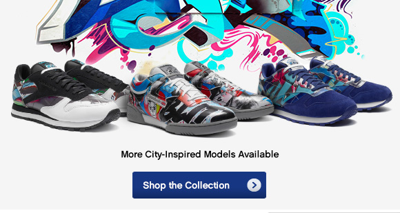 MORE CITY–INSPIRED MODELS AVAILABLE SHOP THE COLLECTION »