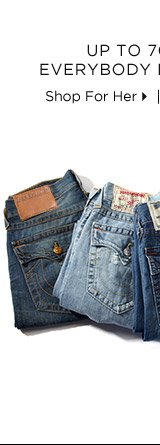 Up To 70% Off* Everybody Loves Denim - Shop For Her