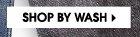 SHOP BY WASH