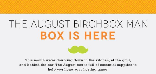 The August Birchbox Man Box is Here