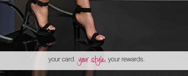 your card. your style. your rewards.
