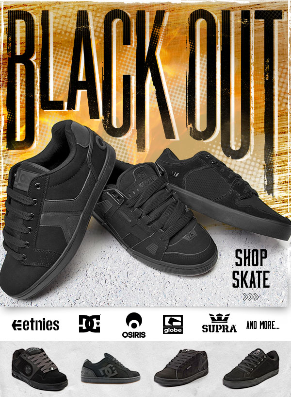 Black Out Skate.
