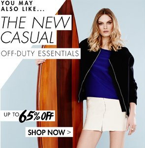 THE NEW CASUAL UP TO 65% OFF