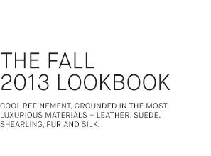 The Fall 2013 Lookbook