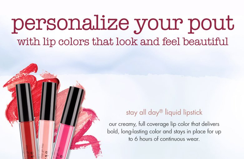 personalize your pout with lip colors that look and feel beautiful