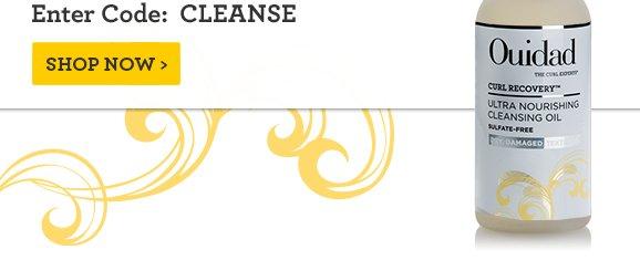 Enter Code: CLEANSE Shop Now
