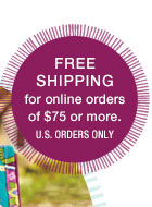 Free Shipping for online orders of $75 or more. US orders only.