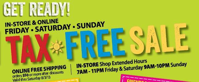 Get Ready - Tax Free Sale