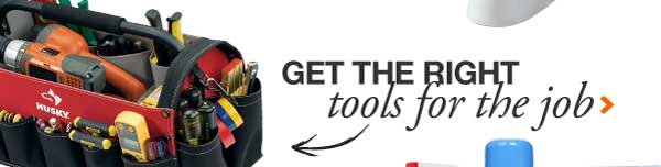Get the Right Tools for the Job