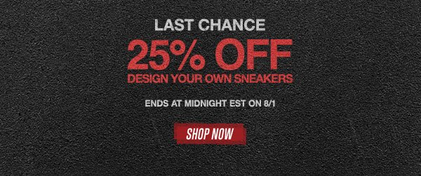 Last Chance 25% Off Design Your Own Sneakers