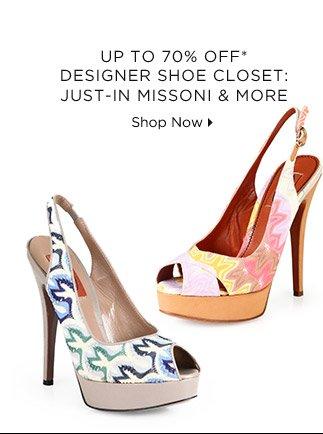 Up To 70% Off* Designer Shoe Closet: Just-In Missoni & More