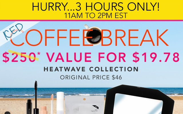 Heatwave Collection for $19.78 only