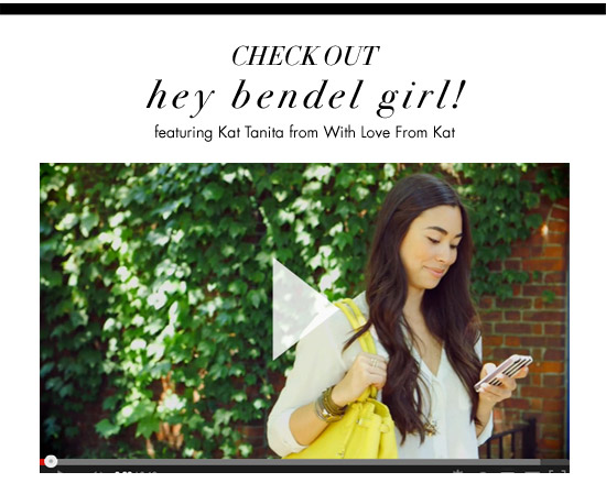 HEY BENDEL GIRL!