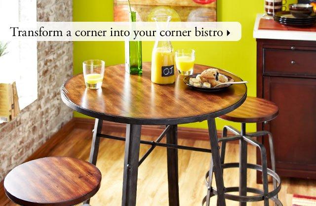 Transform a corner into your corner bistro