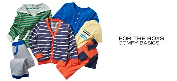 FOR THE BOYS: COMFY BASICS, Event Ends August 7, 9:00 AM PT >