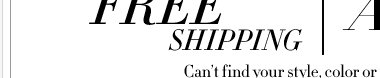 FREE SHIPPING on all purchases for a limited time only!