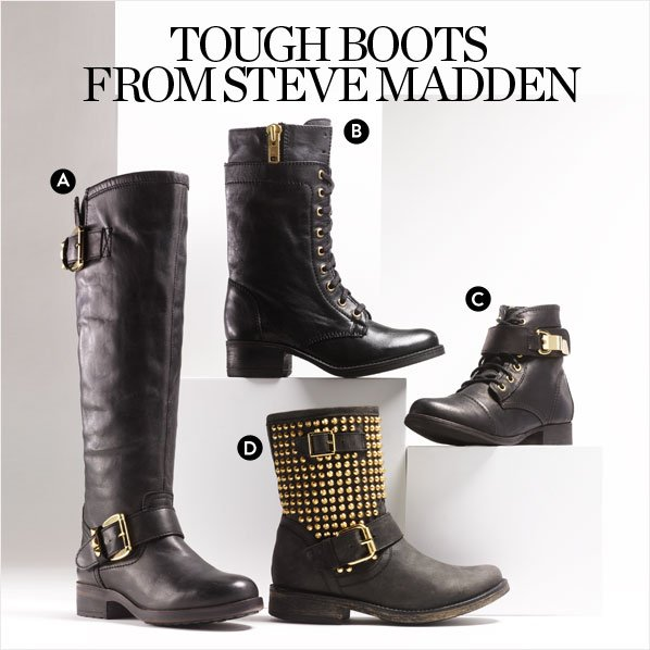 TOUGH BOOTS FROM STEVE MADDEN