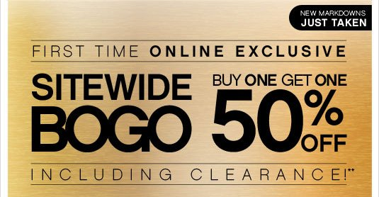 Sitewide BOGO 50% OFF Including Clearance!**
