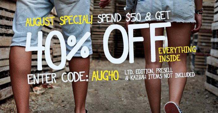 Click to shop the August Special. Get an extra 40% off your order of $50 or more. Use code AUG40 at checkout. style=