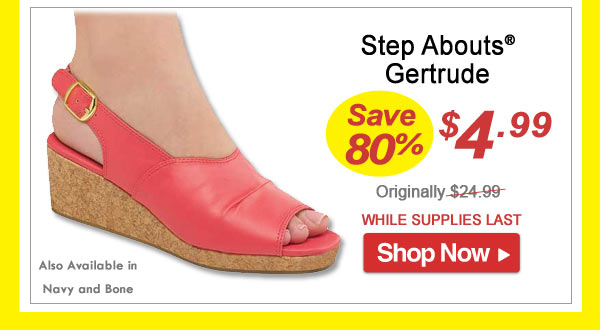 Step Abouts Gertrude - Save 80% - Now Only $4.99 Limited Time Offer
