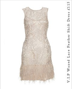 V I P Waxed Lace Feather Shift Dress