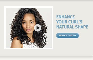 enhance your curl's natural shape. watch video