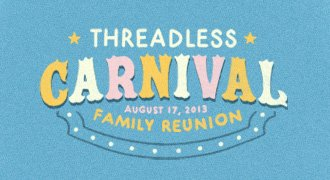 Threadless Carnival - August 17, 2013 - Family Reunion