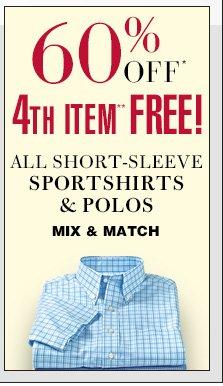 60% Off* 4th Item** Free - Short-Sleeve Sportshirts & Polos