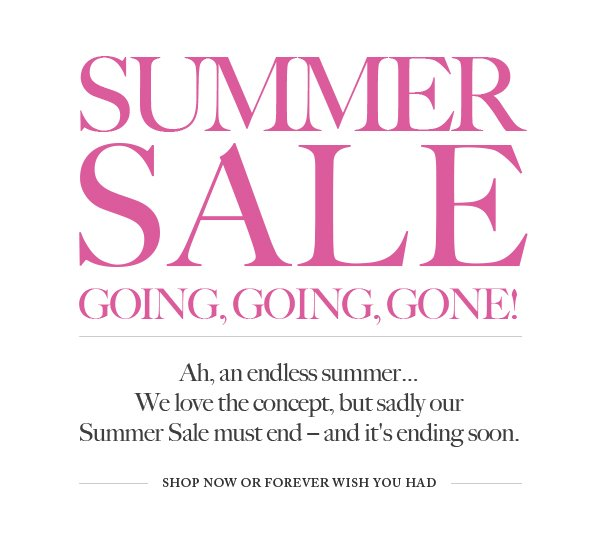 Summer Sale, Going Going Gone!