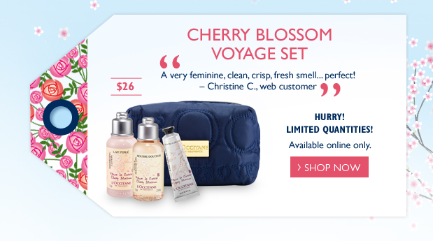 """This Week's Web Exclusive! Cherry Blossom Voyage Set   $26  """"A very feminine, clean, crisp, fresh smell... perfect!"""" – Christine C., web customer  Available online only.    Hurry!  Quantities limited!  To redeem, enter code CHERRYBLOSSOM at checkout."""