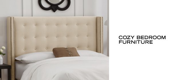 COZY BEDROOM FURNITURE, Event Ends August 6, 9:00 AM PT >