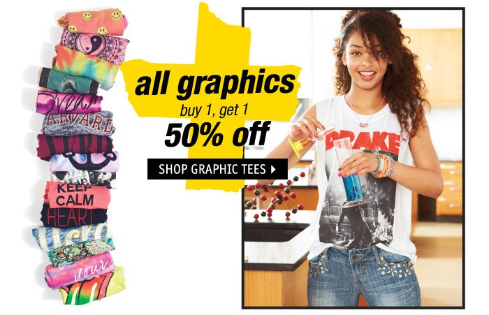 all graphics buy 1, get 1 50%  off