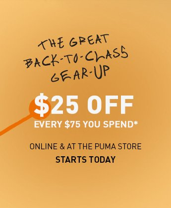 THE GREAT BACK-TO-CLASS GEAR-UP $25 OFF