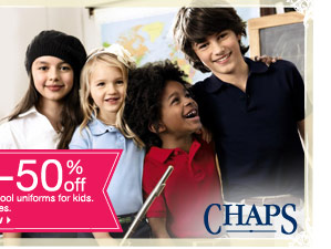 45-50% off Chaps school uniforms for kids. Select styles. shop now