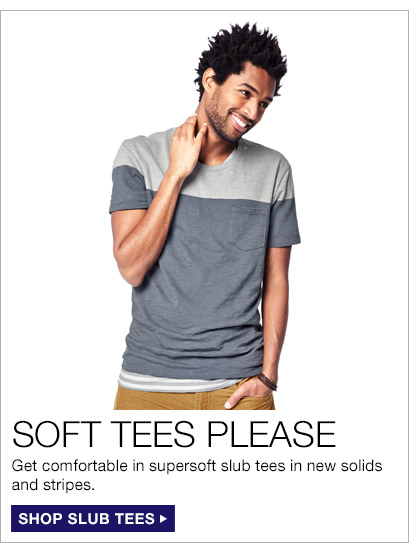 SOFT TEES PLEASE | SHOP SLUB TEES