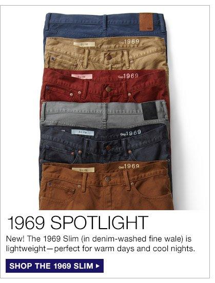 1969 SPOTLIGHT | SHOP THE 1969 SLIM