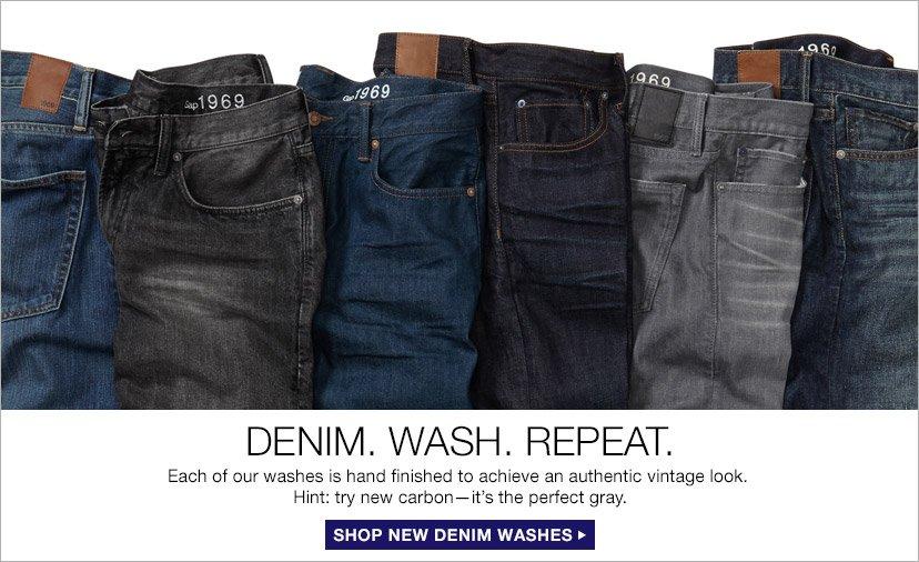 DENIM. WASH. REPEAT. | SHOP NEW DENIM WASHES
