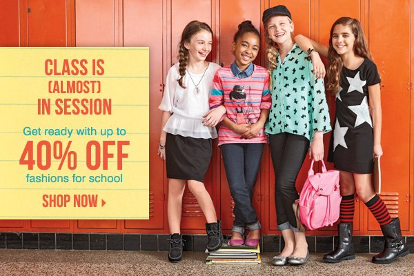 Class is (almost) in session. Get ready with up to 40% off fashions for school! Shop now.