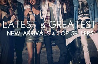 New Arrivals & Top Sellers