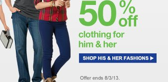 50% off clothing for him & her | shop his & her fashions
