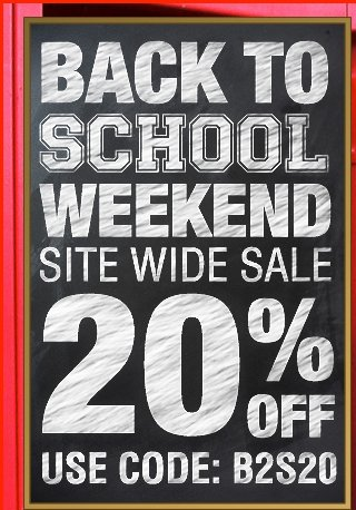 Back to School Weekend Sale 20% OFF USE CODE:B2S20