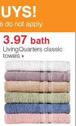 Shop over 55 Bonus Buys! 3.97 bath LivingQuarters classic towels.